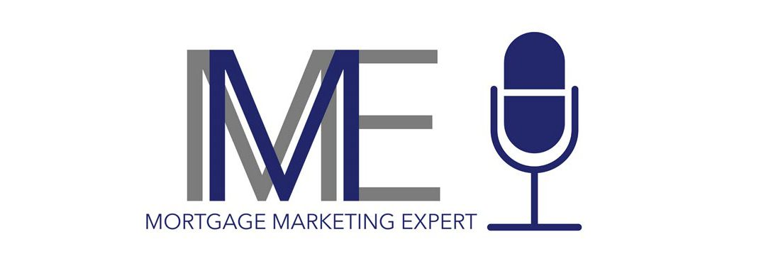Podcast: QuantmRE on Mortgage Marketing Expert