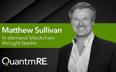 Matthew Sullivan: In-Demand Blockchain Thought Leader