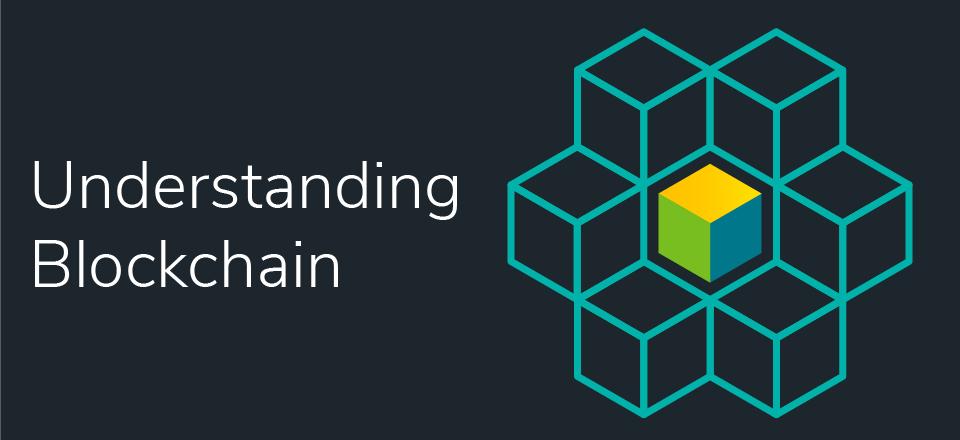 Blockchain Technology: Understanding How It Works