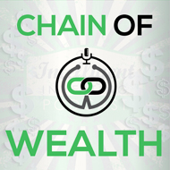 Chain of Wealth Podcast