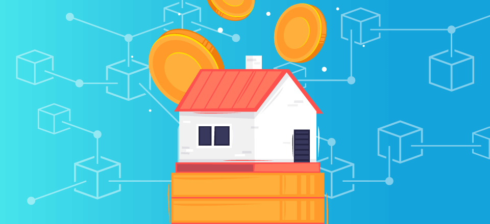 Blockchain Will Affect Home Financing